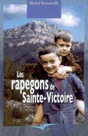 Rapegons De Sainte-Victoire (Les) - Couverture - Format classique