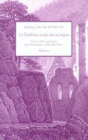 Tradition Secrete Des Mystiques (La) - Intérieur - Format classique