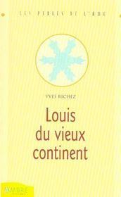 Louis du vieux continent - Intérieur - Format classique