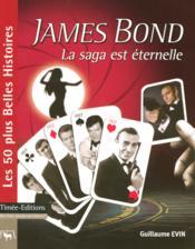 James Bond ; la saga est eternelle - Couverture - Format classique