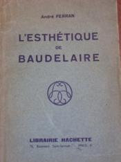 L'esthétique de Baudelaire [Thèse]. - Couverture - Format classique
