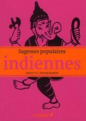 Sagesses populaires indiennes  - Nicole Masson - Maguy Ly