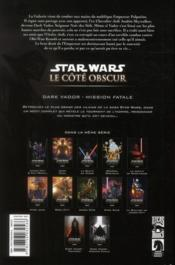 Star Wars - le côté obscur t.12 ; Dark Vador, mission fatale - 4ème de couverture - Format classique
