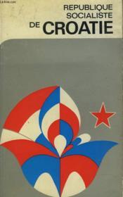 Republique Socialiste De Croatie - Couverture - Format classique