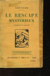 Le Rescape Mysterieux - Couverture - Format classique