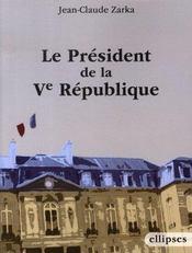 Le président de la ve république - Intérieur - Format classique
