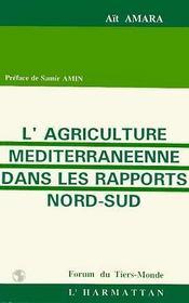 Agriculture Mediterraneennedans Les Rapports Nord-Sud - Intérieur - Format classique