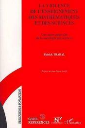 La Violence De L'Enseignement Des Mathematiques Et Des Sciences - Intérieur - Format classique