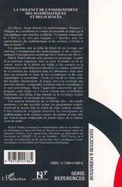 La Violence De L'Enseignement Des Mathematiques Et Des Sciences - 4ème de couverture - Format classique