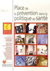 Place de la prévention dans la politique de santé. 7e journée d'économie de la santé, 31 mai 2006 - Intérieur - Format classique