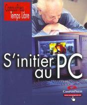 Temps Libre S'Initier Au Pc - Intérieur - Format classique