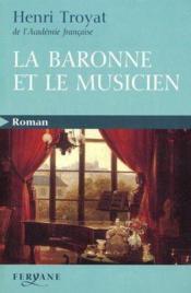 La Baronne Et Le Musicien - Couverture - Format classique