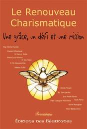 Renouveau : Une Grace, Un Defi, Une Mission (Le) - Couverture - Format classique