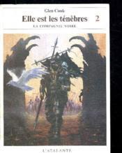 La Compagnie Noire T.8 ; Elle Est Les Tenebres T.2 - Couverture - Format classique