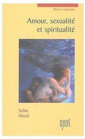 Amour, sexualite et spiritualite - Couverture - Format classique