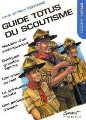 Guide totus du scoutisme - Intérieur - Format classique