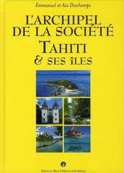 Archipel Societe Tahiti Et Ses Iles - Intérieur - Format classique