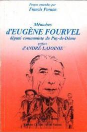 Memoires d'eugene fournel depute communiste du puy de dome - Couverture - Format classique