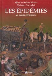 Les épidemies ; un sursis permanent - Intérieur - Format classique