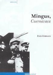 Mingus, Cuernavaca - Intérieur - Format classique