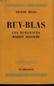 Ruy-Blas. Les Burgraves Suivi De Marion Delorme. - Couverture - Format classique