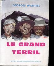 Le Grand Terril - Couverture - Format classique