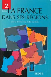 Vente  La France Dans Ses Regions T.2  - Claude Gamblin