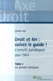 Droit et rh : suivez le guide t.2 ; les grands classiques - Intérieur - Format classique