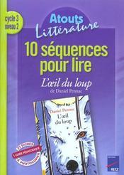 6 séquences pour lire ; l'oeil du loup ; cycle 3, niveau 2 - Intérieur - Format classique
