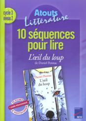 6 séquences pour lire ; l'oeil du loup ; cycle 3, niveau 2 - Couverture - Format classique