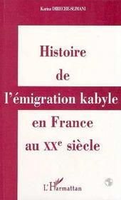 Histoire De L'Emigration Kabyle En France Au Xx Siecle - Intérieur - Format classique