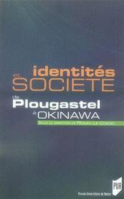 Identités et société ; de plougastel à okinawa - Intérieur - Format classique
