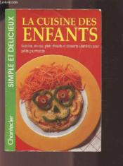 La Cuisine Des Enfants - Couverture - Format classique