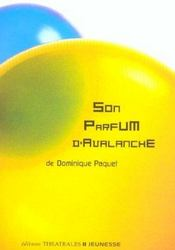 Son parfum d'avalanche - Intérieur - Format classique