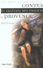 Contes Et Faceties Des Enfants De Provence - Couverture - Format classique