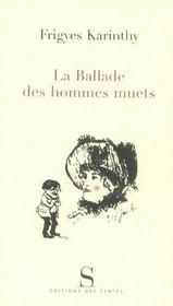 La Ballade Des Hommes Muets - Intérieur - Format classique