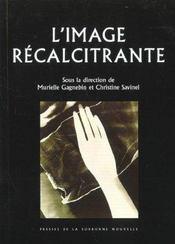 L'Image Recalcitrante - Intérieur - Format classique