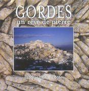 Gordes ; un rêve de pierre - Intérieur - Format classique