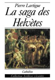 Saga Des Helvetes (La) - Couverture - Format classique