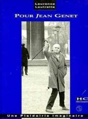 Pour Jean Genet ; une plaidoirie imaginaire - Couverture - Format classique