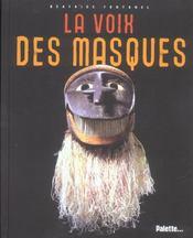 La voix des masques - Intérieur - Format classique