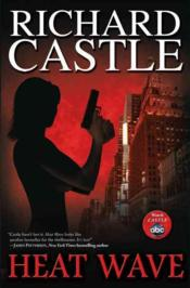 Vente livre :  HEAT WAVE  - Richard Castle
