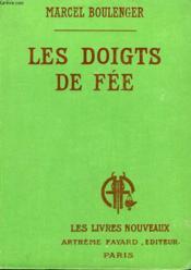 Les Doigts De Fee. Collection Les Livres Nouveaux. - Couverture - Format classique