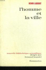 L'Homme Et La Ville. - Couverture - Format classique