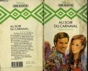 Au Soir Du Carnaval - Bellefleur - Couverture - Format classique