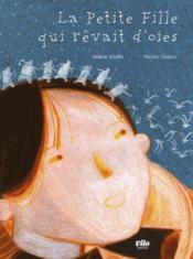 La petite fille qui rêvait d'oies - Couverture - Format classique