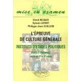 L'Epreuve De Culture Generale Instituts D'Etudes Politiques Paris Et Province Entree 1re Et 2e Annee - Couverture - Format classique