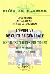 L'Epreuve De Culture Generale Instituts D'Etudes Politiques Paris Et Province Entree 1re Et 2e Annee - Intérieur - Format classique