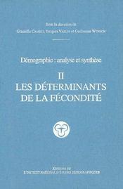 Démographie ; analyse et synthèse t.2 ; les déterminants de la fécondité - Intérieur - Format classique