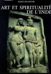 Art Et Spiritualite De L'Inde : La Route Des Mages, Tome 1 - Couverture - Format classique